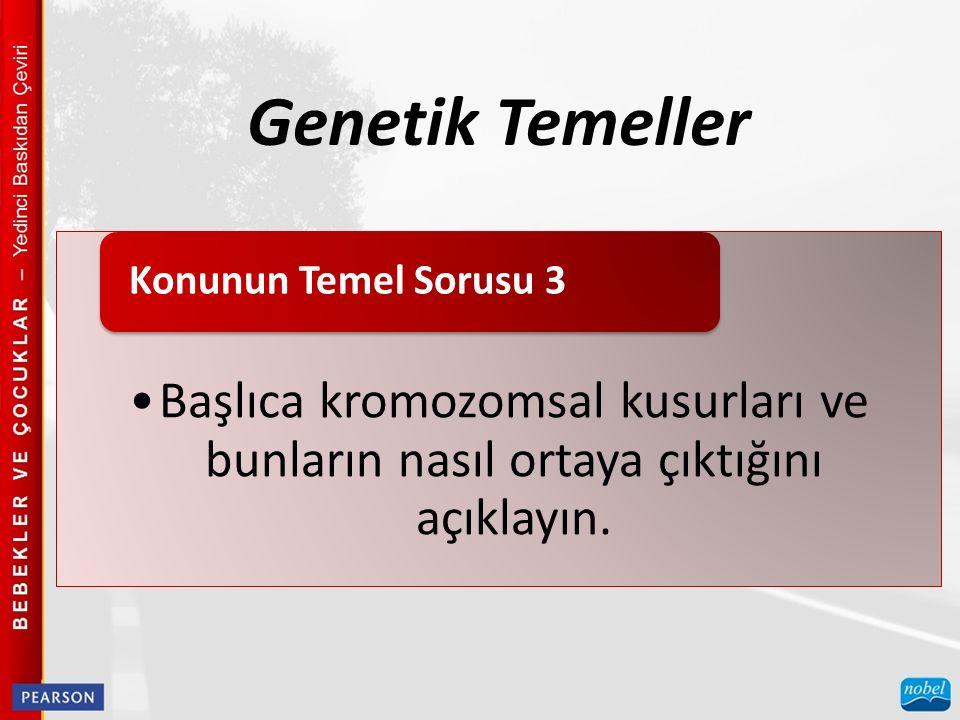 Genetik Temeller Konunun Temel Sorusu 3.