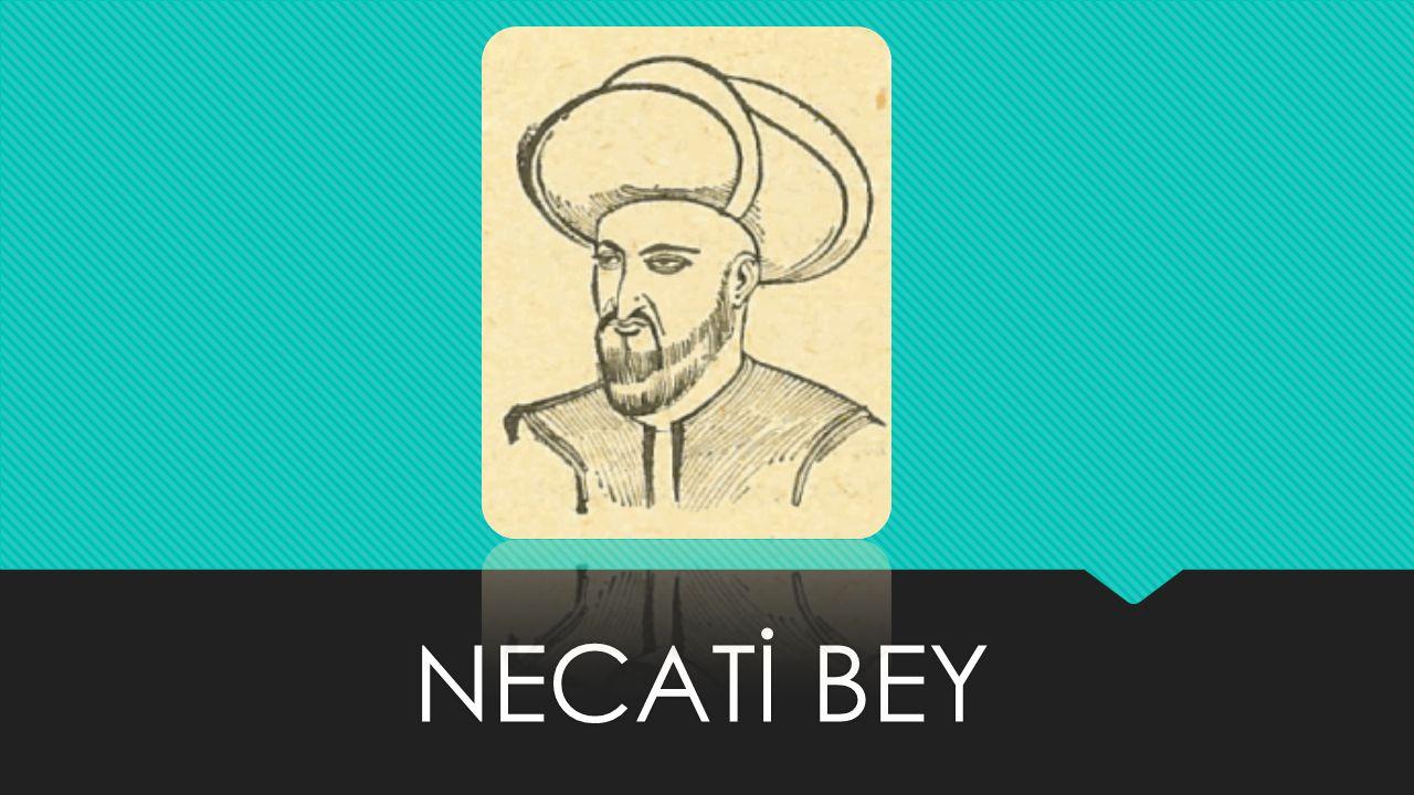 NECATİ BEY
