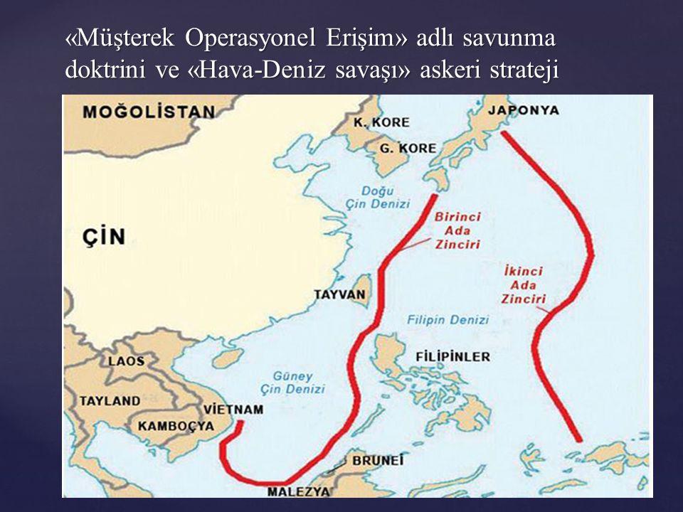 «Müşterek Operasyonel Erişim» adlı savunma doktrini ve «Hava-Deniz savaşı» askeri strateji