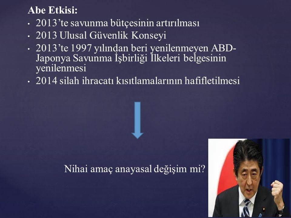 Abe Etkisi: 2013'te savunma bütçesinin artırılması. 2013 Ulusal Güvenlik Konseyi.