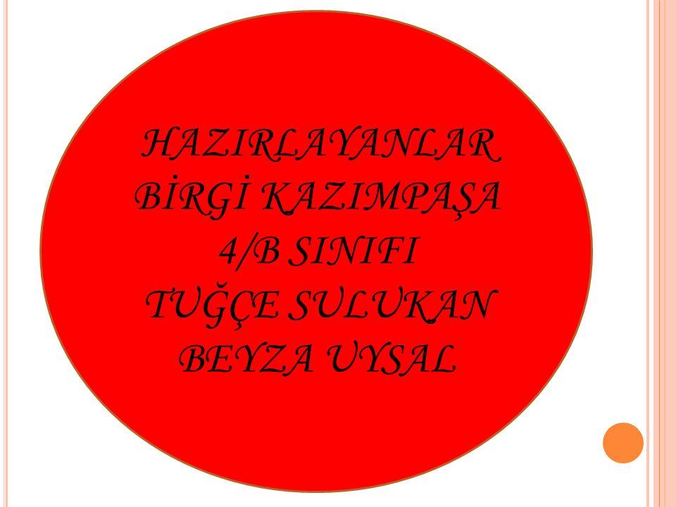 HAZIRLAYANLARBİRGİ KAZIMPAŞA 4/B SINIFI