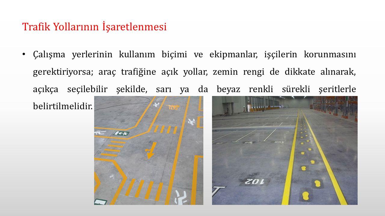 Trafik Yollarının İşaretlenmesi
