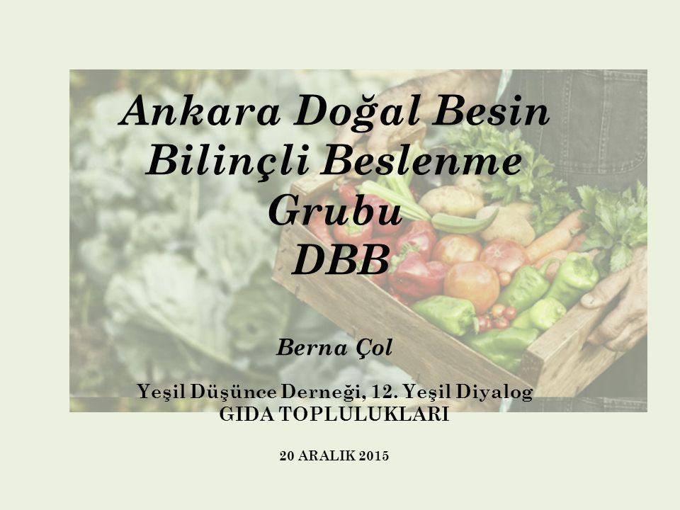 Ankara Doğal Besin Bilinçli Beslenme Grubu DBB