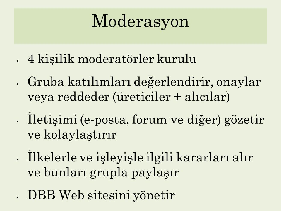 Moderasyon 4 kişilik moderatörler kurulu