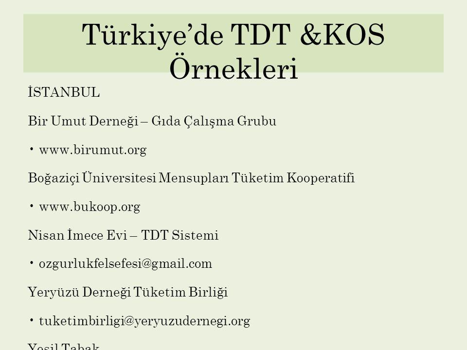 Türkiye'de TDT &KOS Örnekleri
