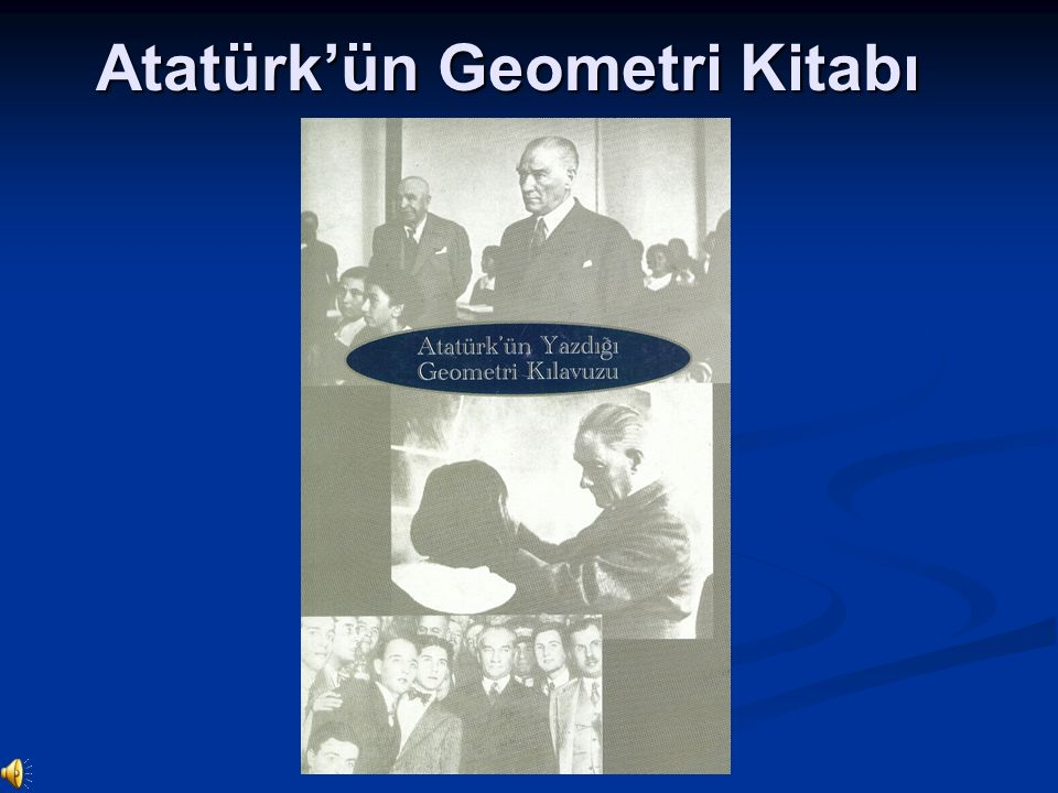 Atatürk'ün Geometri Kitabı