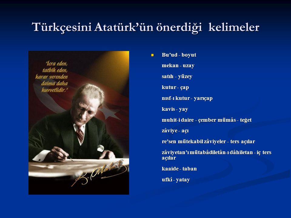 Türkçesini Atatürk'ün önerdiği kelimeler