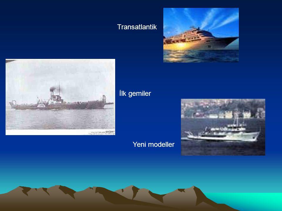 Transatlantik İlk gemiler Yeni modeller