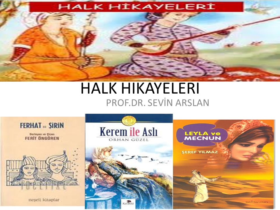 HALK HİKAYELERİ PROF.DR. SEVİN ARSLAN