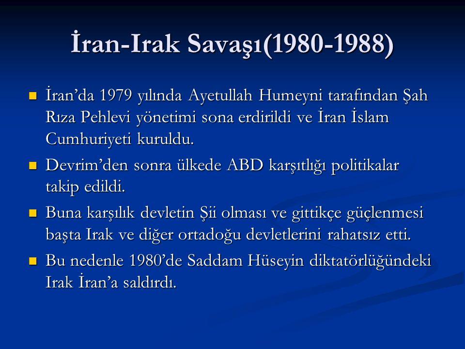 İran-Irak Savaşı(1980-1988)