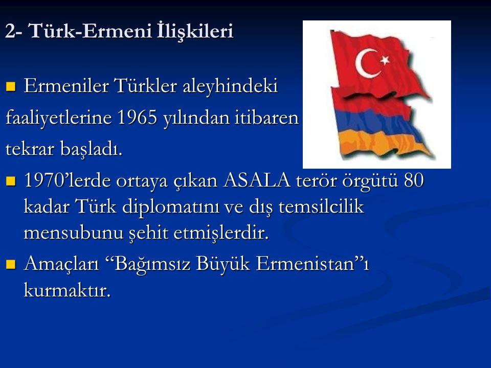 2- Türk-Ermeni İlişkileri