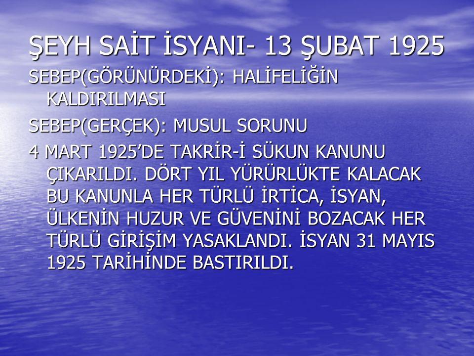 ŞEYH SAİT İSYANI- 13 ŞUBAT 1925