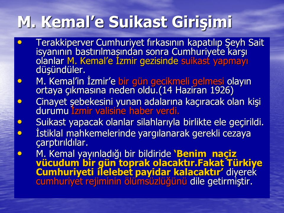 M. Kemal'e Suikast Girişimi