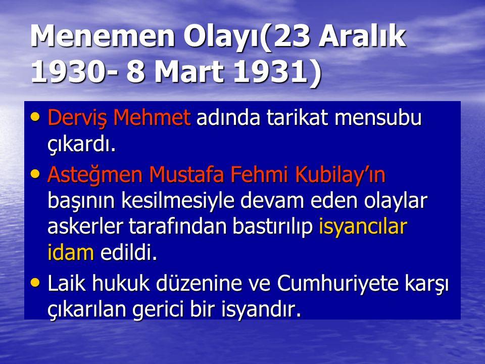 Menemen Olayı(23 Aralık 1930- 8 Mart 1931)