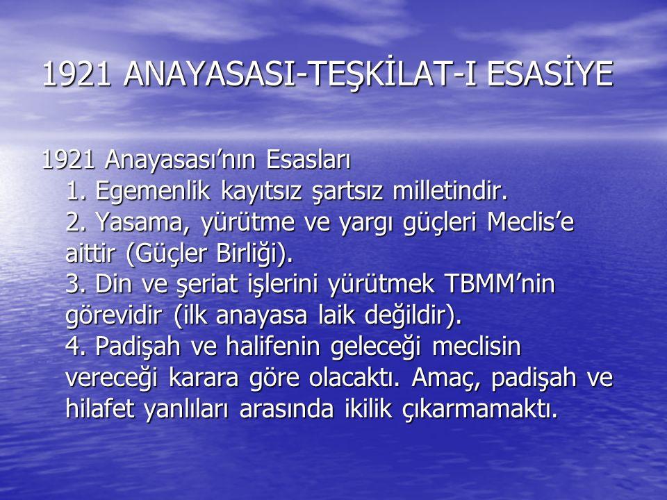 1921 ANAYASASI-TEŞKİLAT-I ESASİYE