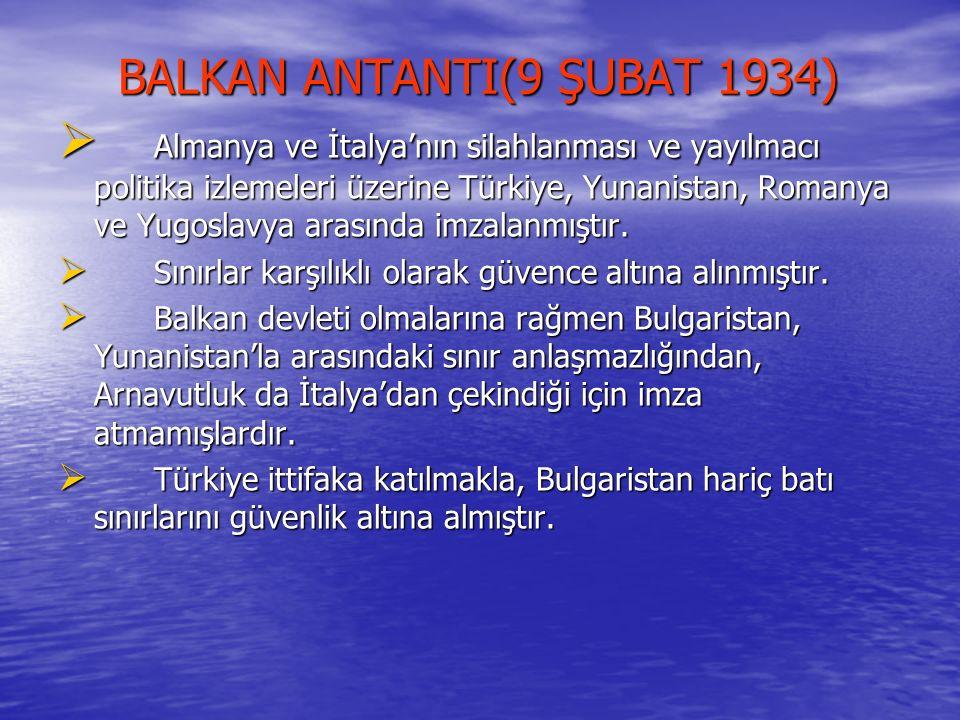 BALKAN ANTANTI(9 ŞUBAT 1934)