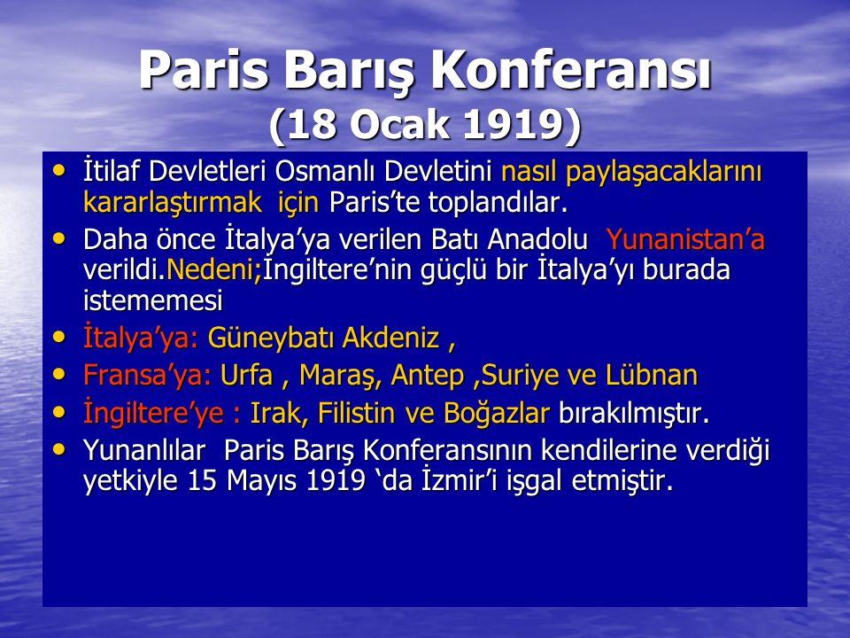 Paris Barış Konferansı (18 Ocak 1919)