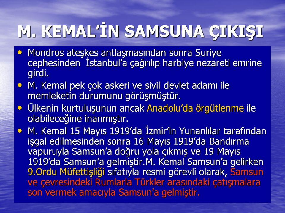 M. KEMAL'İN SAMSUNA ÇIKIŞI