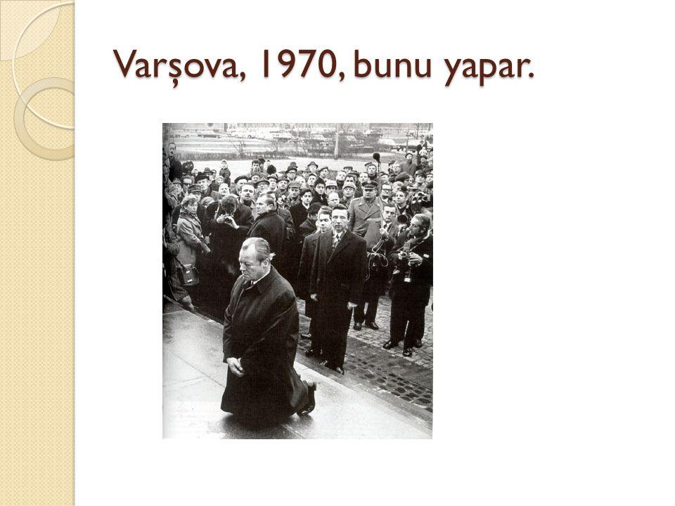 Varşova, 1970, bunu yapar.