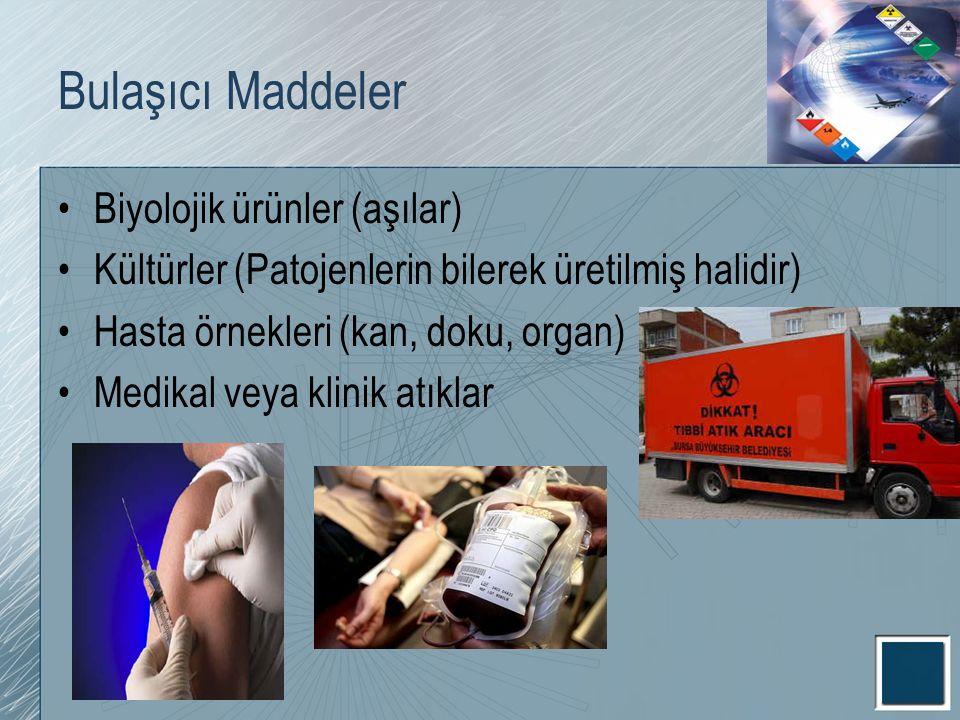 Bulaşıcı Maddeler Biyolojik ürünler (aşılar)