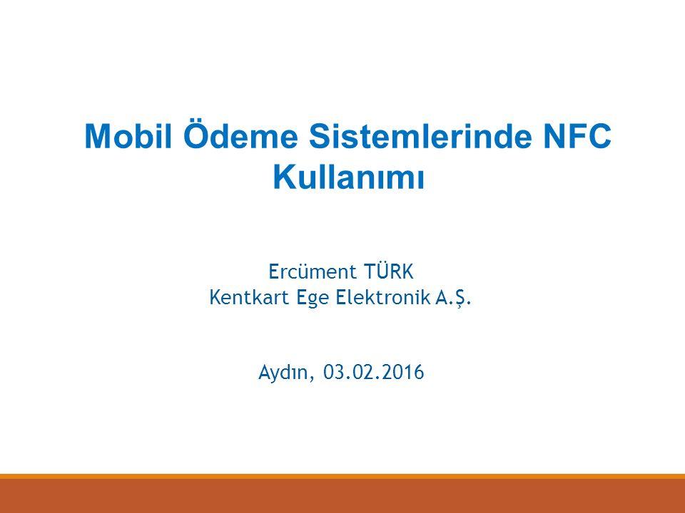 Mobil Ödeme Sistemlerinde NFC Kullanımı