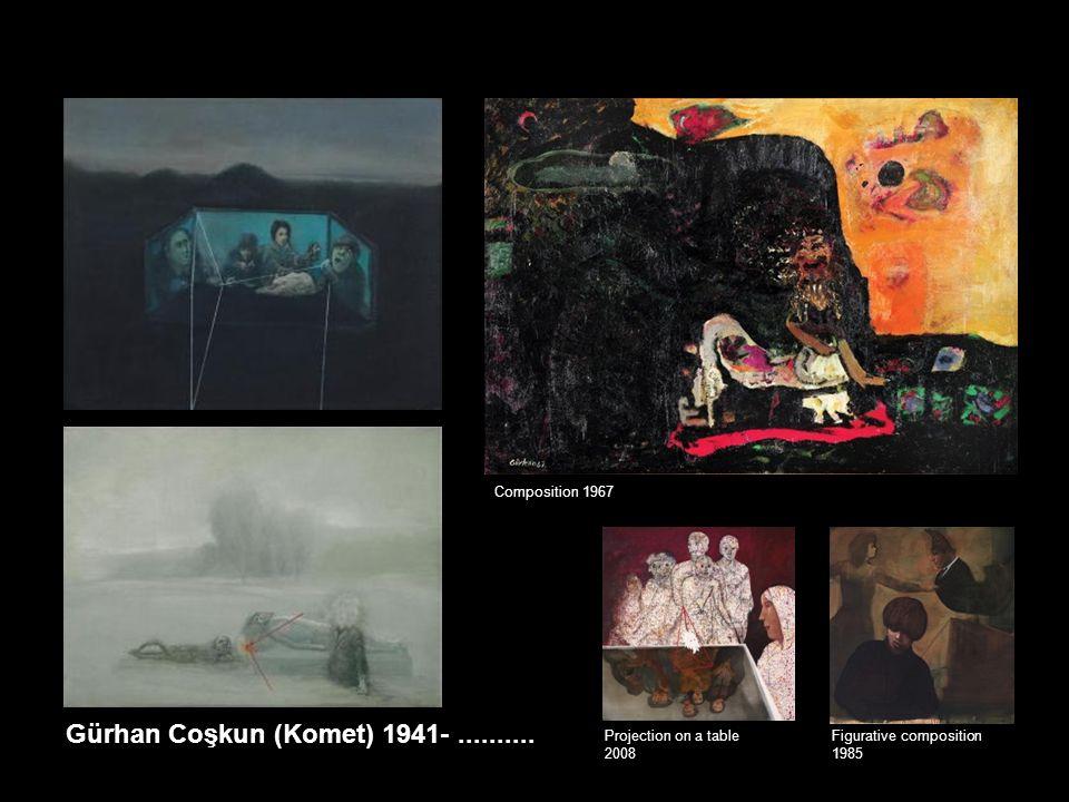 Gürhan Coşkun (Komet) 1941- ..........