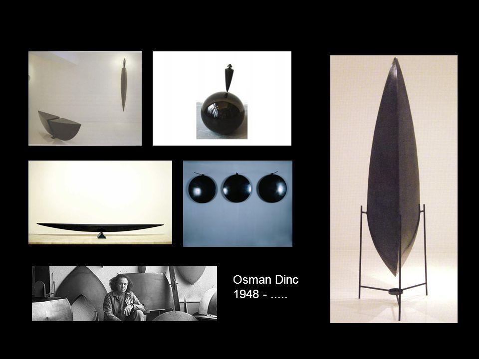 Osman Dinc 1948 - .....