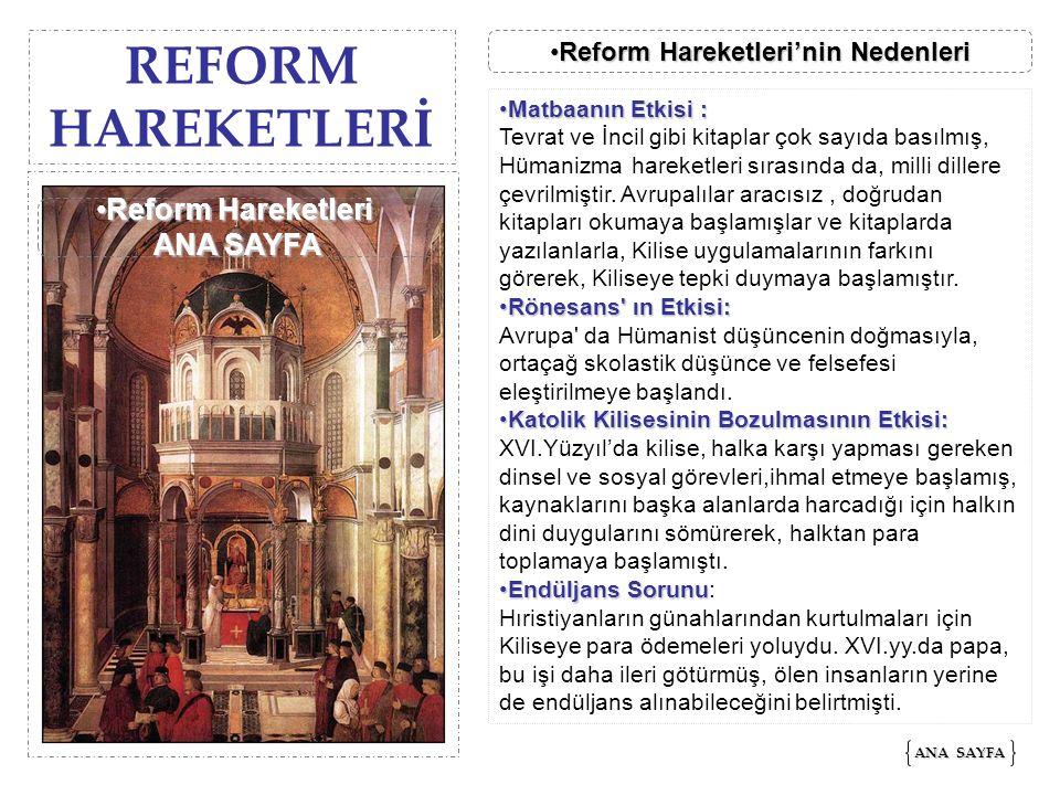 Reform Hareketleri'nin Nedenleri Reform Hareketleri ANA SAYFA