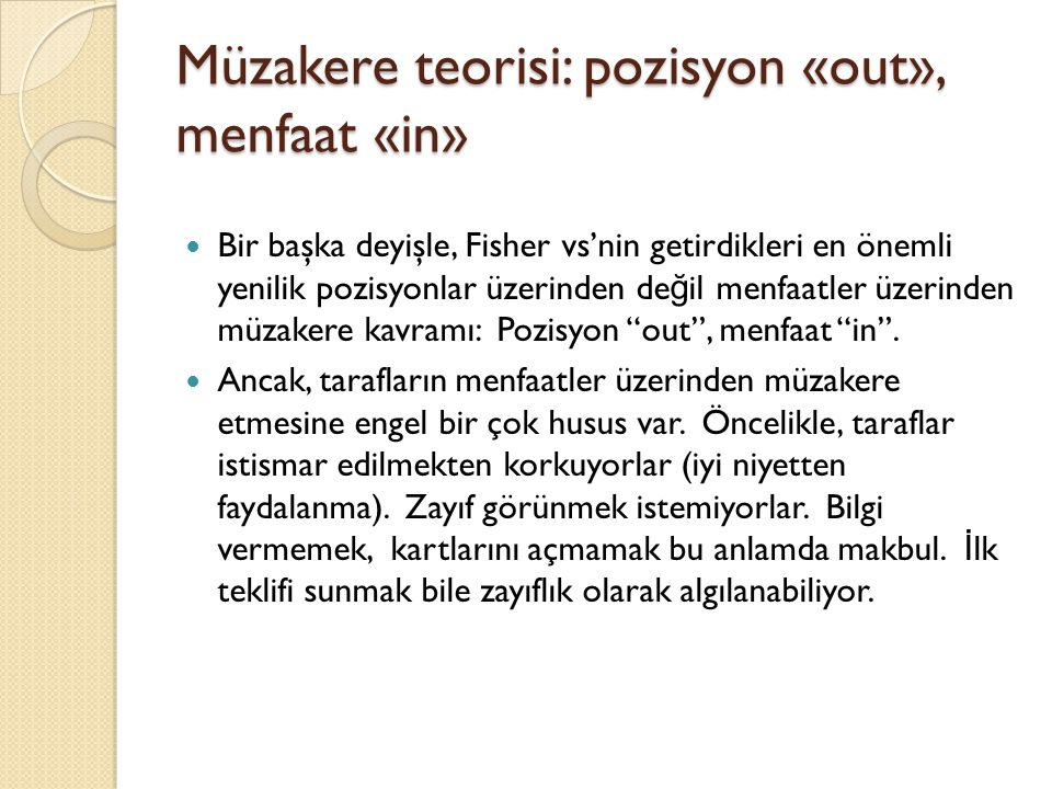 Müzakere teorisi: pozisyon «out», menfaat «in»