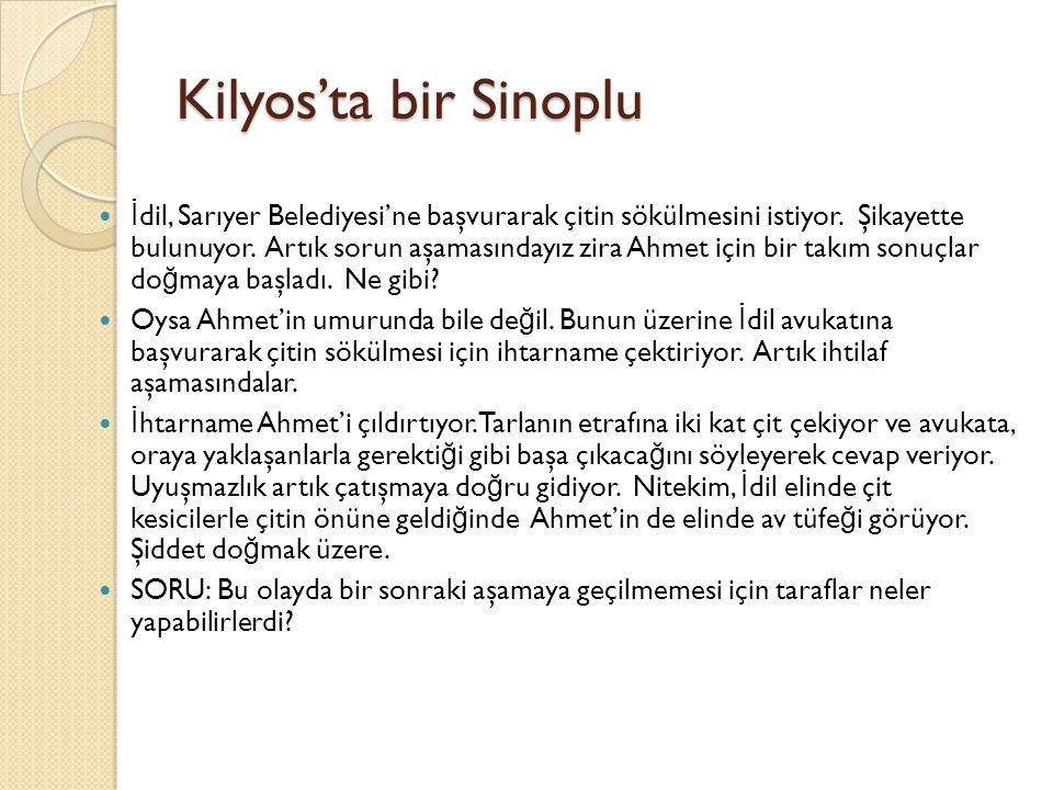 Kilyos'ta bir Sinoplu