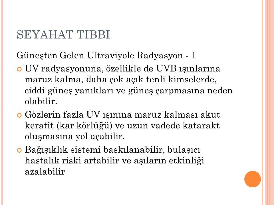 SEYAHAT TIBBI Güneşten Gelen Ultraviyole Radyasyon - 1