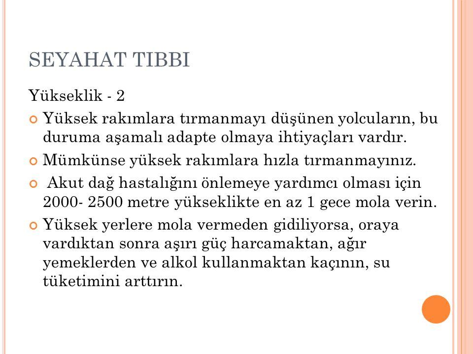 SEYAHAT TIBBI Yükseklik - 2
