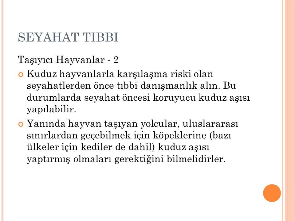 SEYAHAT TIBBI Taşıyıcı Hayvanlar - 2