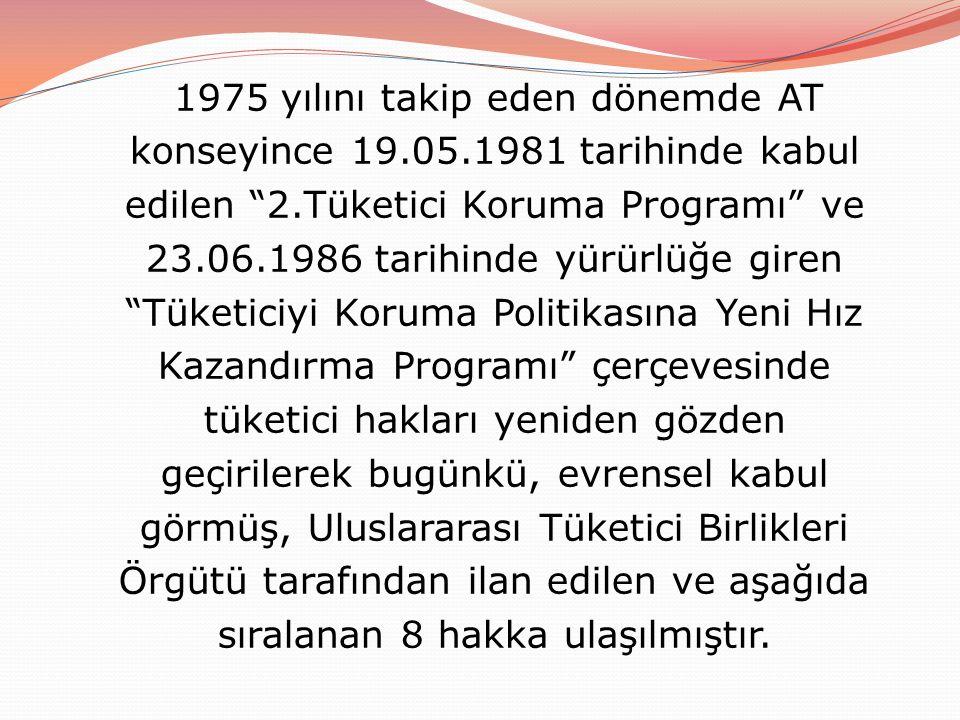 1975 yılını takip eden dönemde AT konseyince 19. 05