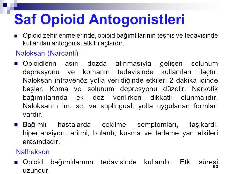 Saf Opioid Antogonistleri