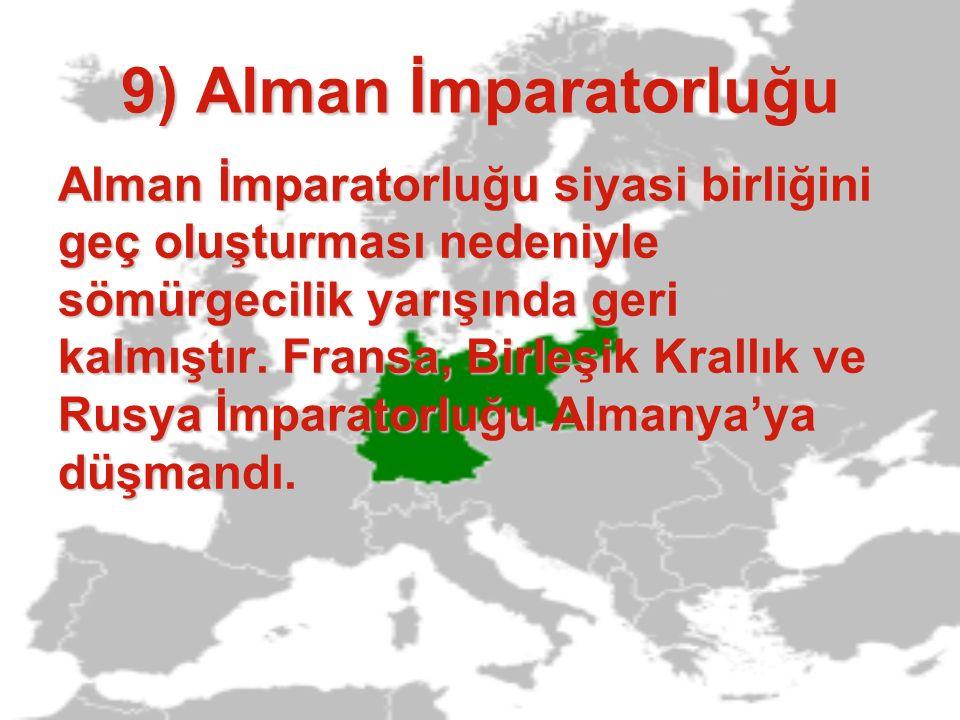 9) Alman İmparatorluğu