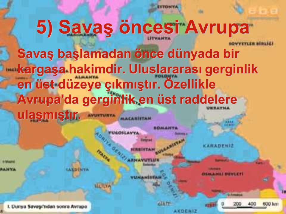 5) Savaş öncesi Avrupa