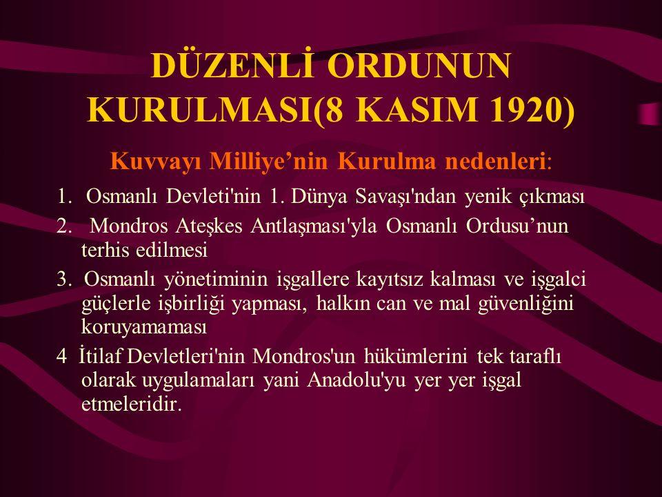 DÜZENLİ ORDUNUN KURULMASI(8 KASIM 1920)