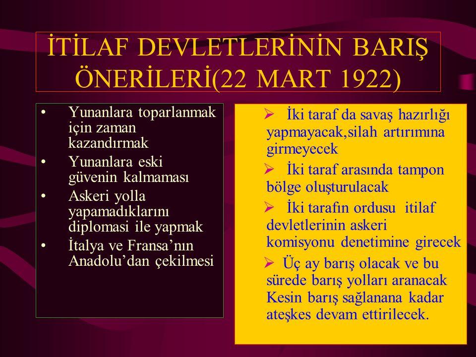 İTİLAF DEVLETLERİNİN BARIŞ ÖNERİLERİ(22 MART 1922)