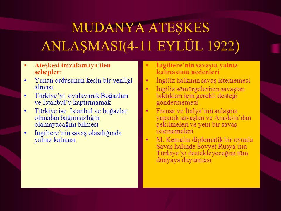 MUDANYA ATEŞKES ANLAŞMASI(4-11 EYLÜL 1922)