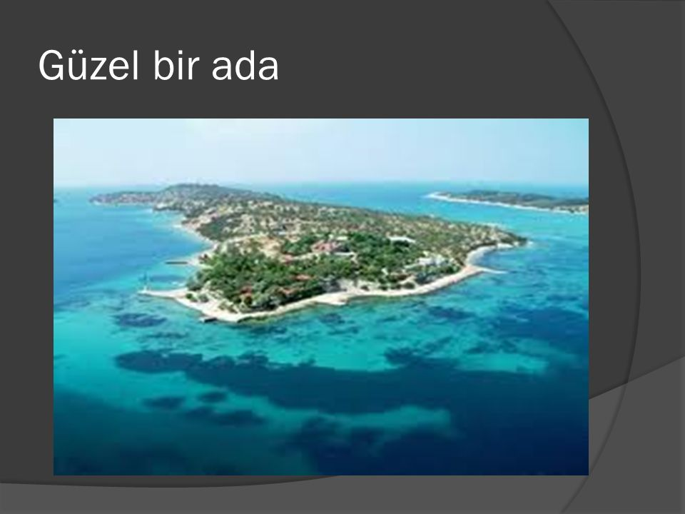 Güzel bir ada