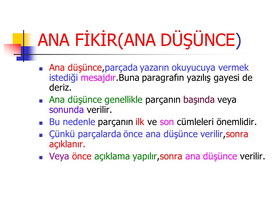 ANA FİKİR(ANA DÜŞÜNCE)