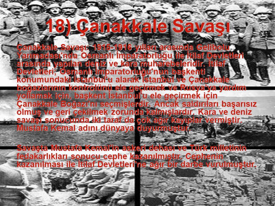 18) Çanakkale Savaşı
