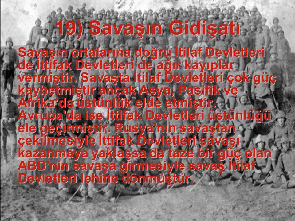 19) Savaşın Gidişatı