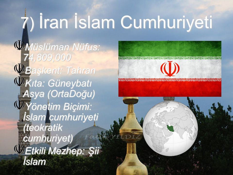 7) İran İslam Cumhuriyeti
