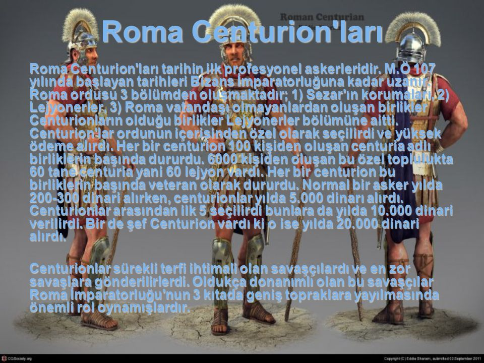 Roma Centurion ları