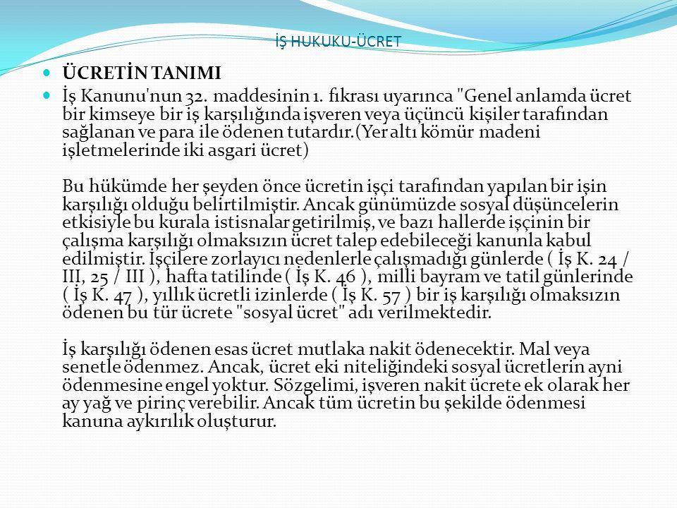 İŞ HUKUKU-ÜCRET ÜCRETİN TANIMI.