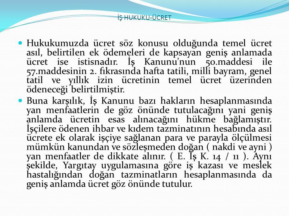 İŞ HUKUKU-ÜCRET