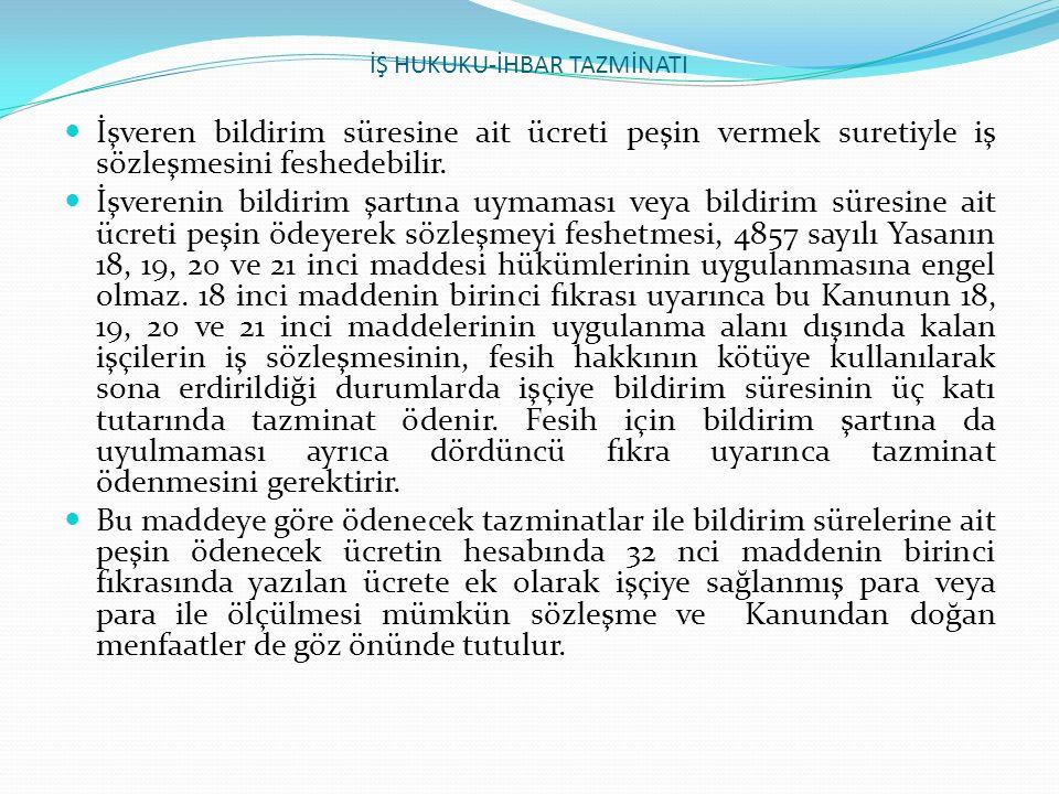 İŞ HUKUKU-İHBAR TAZMİNATI