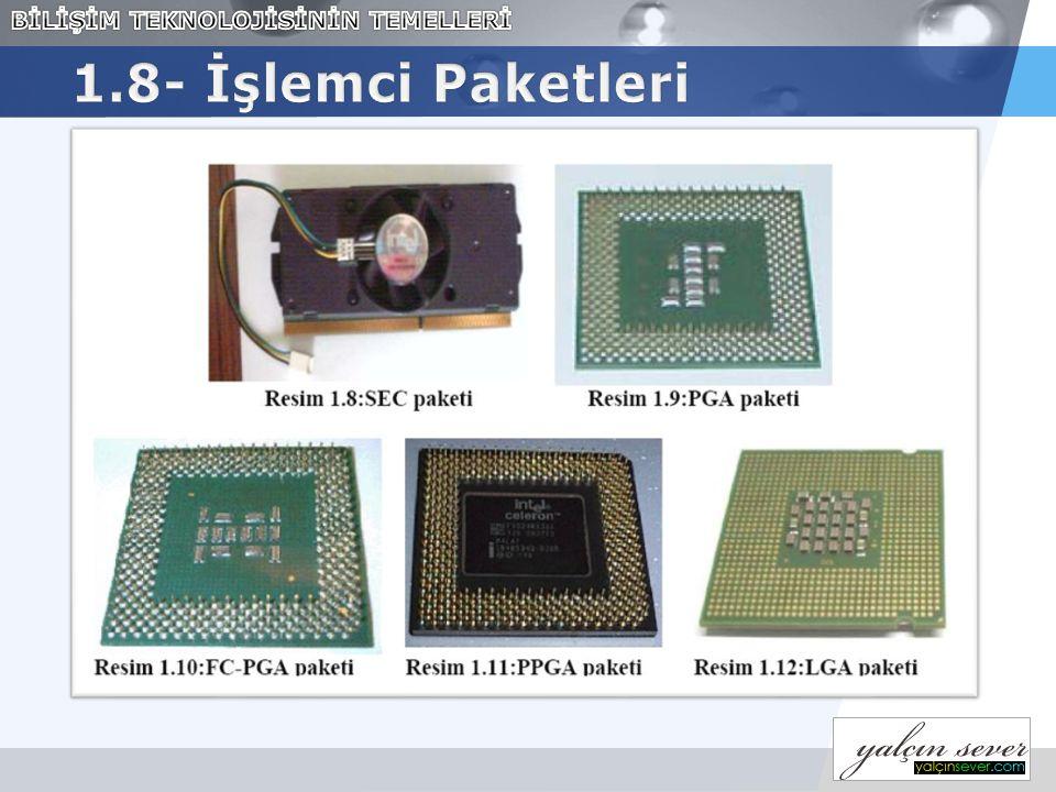 1.8- İşlemci Paketleri